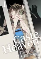 Caste Heaven, Vol. 1 (Yaoi Manga) ebook by
