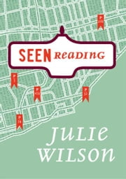Seen Reading ebook by Julie Wilson