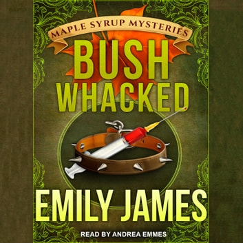 Bushwhacked audiobook by Emily James
