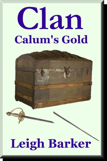 Episode 7: Calum's Gold ebook by Leigh Barker