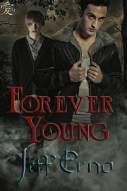 Forever Young ebook by Jeff Erno