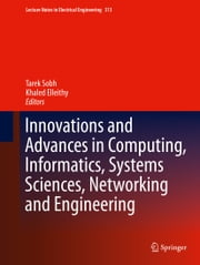 Innovations and Advances in Computing, Informatics, Systems Sciences, Networking and Engineering ebook by Tarek Sobh,Khaled Elleithy