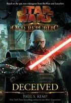 Deceived ebook by Paul S. Kemp