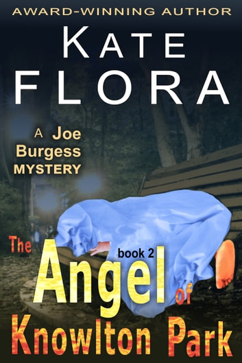 The Angel of Knowlton Park (A Joe Burgess Mystery, Book 2) ebook by Kate Flora