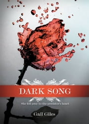 Dark Song ebook by Gail Giles