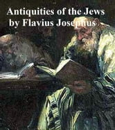 The Antiquities of the Jews, all seven volumes in a single file ebook by Flavius Josephus