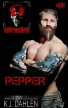 Pepper - Ghost Riders MC, #1 ebook by Kj Dahlen