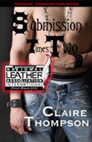 Submission Times Two ebook by Claire Thompson