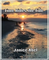 Time Rides the Tide ebook by Janice Abel