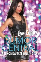 Eye Candy ebook by ReShonda Tate Billingsley