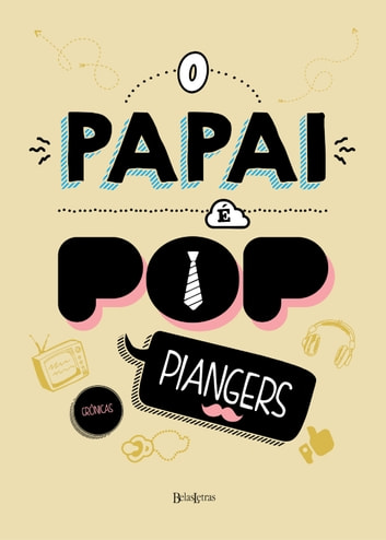 O papai é pop ebook by Marcos Piangers