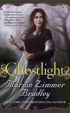 Ghostlight ebook by Marion Zimmer Bradley