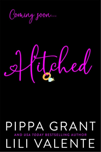 Hitched ebook by Pippa Grant,Lili Valente
