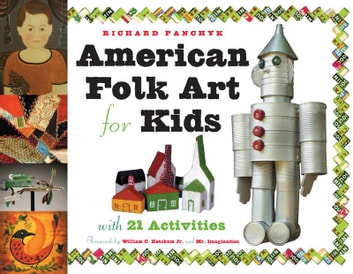 American folk art for kids ebook by richard panchyk american folk art for kids with 21 activities ebook by richard panchyk fandeluxe Document