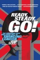 Ready, Steady, Go! ebook by Shawn Levy