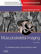 Musculoskeletal Imaging ebook by B. J. Manaster,David A. May,David G. Disler