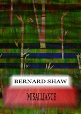 Misalliance ebook by Bernard Shaw