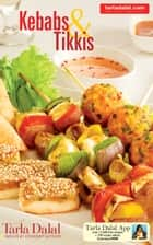 Kebabs & Tikkis ebook by Tarla Dalal