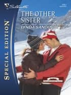 The Other Sister ebook by Lynda Sandoval