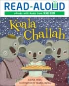 Koala Challah eBook by Laura Gehl, Book Buddy Digital Media