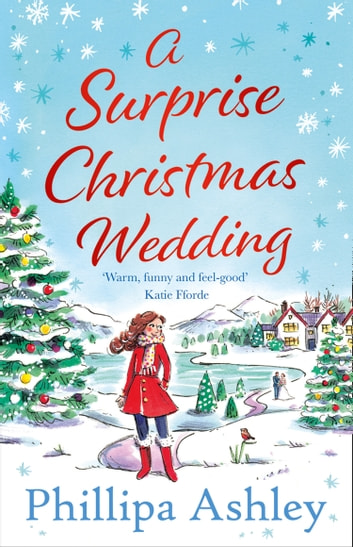 A Surprise Christmas Wedding ebook by Phillipa Ashley