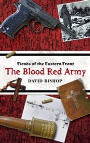 The Blood Red Army ebook by David Bishop