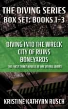 The Diving Series Box Set - Books 1 through 3 ebook by