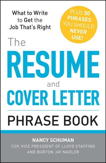 The Resume And Cover Letter Phrase Book   What To Write To Get The Job  Thatu0027s