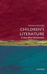 Children's Literature: A Very Short Introduction ebook by Kimberley Reynolds