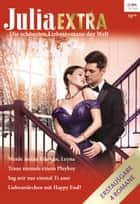 Julia Extra Band 458 ebook by Julia James, Melanie Milburne, Rebecca Winters,...
