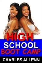High School Boot Camp ebook by Charles Allenn