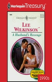 A Husband's Revenge ebook by Lee Wilkinson