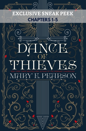 Dance of Thieves Sneak Peek ebook by Mary E. Pearson