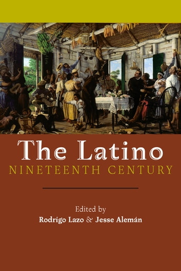 The Latino Nineteenth Century ebook by