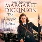 The Clippie Girls audiobook by Margaret Dickinson