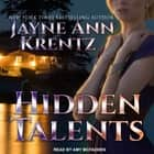 Hidden Talents audiobook by Jayne Ann Krentz