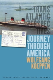 Journey Through America ebook by Wolfgang Koeppen,Michael Kimmage