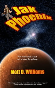 Jak Phoenix ebook by Matt D. Williams