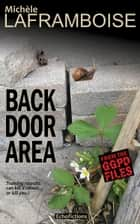 Back Door Area - From the GGPD files ebook by Michèle Laframboise