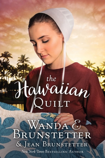 The Hawaiian Quilt ebook by Wanda E. Brunstetter,Jean Brunstetter