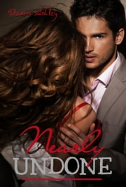 Nearly Undone (Nearly #3) ebook by Devon Ashley