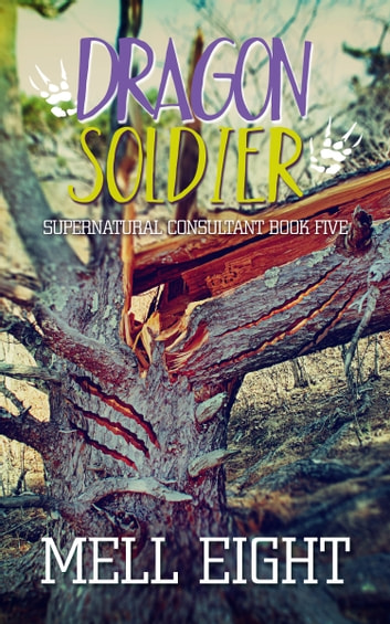 Dragon Soldier ebook by Mell Eight