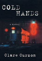 Cold Hands ebook by Clare Curzon