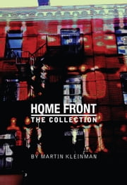 Home Front: The Collection ebook by Martin Kleinman