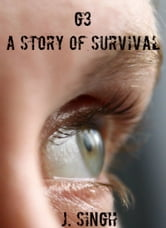 G3: A Story of Survival ebook by J. Singh