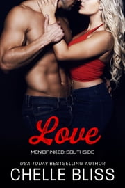 Love ebook by Chelle Bliss