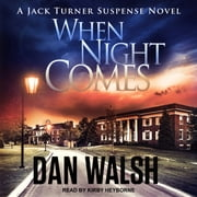 When Night Comes audiobook by Dan Walsh