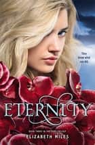 Eternity ebook by Elizabeth Miles