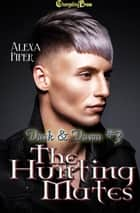 The Hunting Mates ebook by Alexa Piper