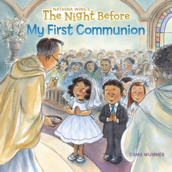 The Night Before My First Communion eBook by Natasha Wing